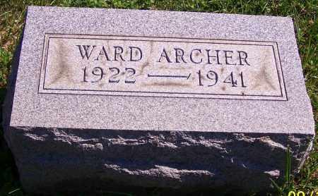 ARCHER, WARD - Noble County, Ohio | WARD ARCHER - Ohio Gravestone Photos