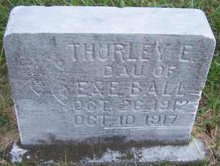 BALL, THURLEY E. - Noble County, Ohio | THURLEY E. BALL - Ohio Gravestone Photos