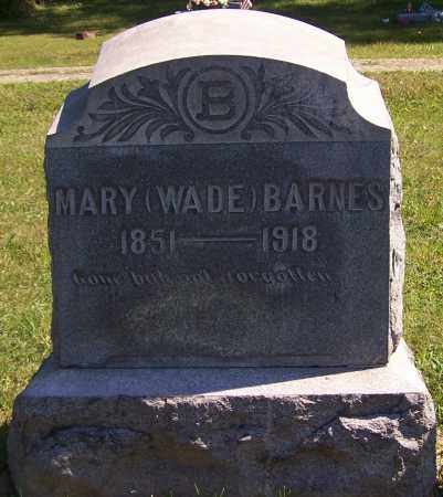 WADE BARNES, MARY - Noble County, Ohio | MARY WADE BARNES - Ohio Gravestone Photos
