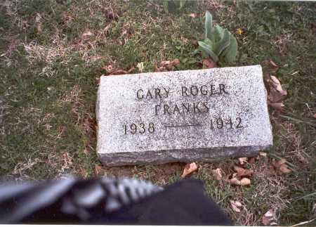 FRANKS, GARY ROGER - Pickaway County, Ohio | GARY ROGER FRANKS - Ohio Gravestone Photos