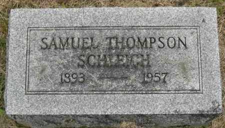 SCHLEICH, SAMUEL THOMPSON - Pickaway County, Ohio | SAMUEL THOMPSON SCHLEICH - Ohio Gravestone Photos