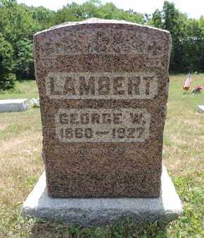 LAMBERT, GEORGE W. - Pike County, Ohio | GEORGE W. LAMBERT - Ohio Gravestone Photos