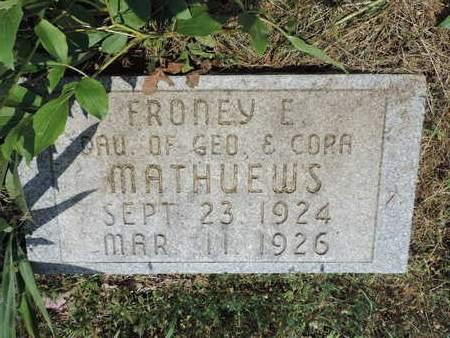 MATHUEWS, FRONEY E. - Pike County, Ohio | FRONEY E. MATHUEWS - Ohio Gravestone Photos