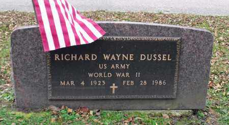 DUSSEL, RICHARD WAYNE - Portage County, Ohio | RICHARD WAYNE DUSSEL - Ohio Gravestone Photos