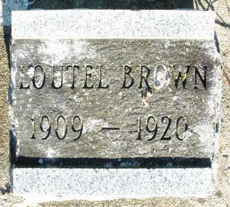 BROWN, LOUTEL - Preble County, Ohio | LOUTEL BROWN - Ohio Gravestone Photos