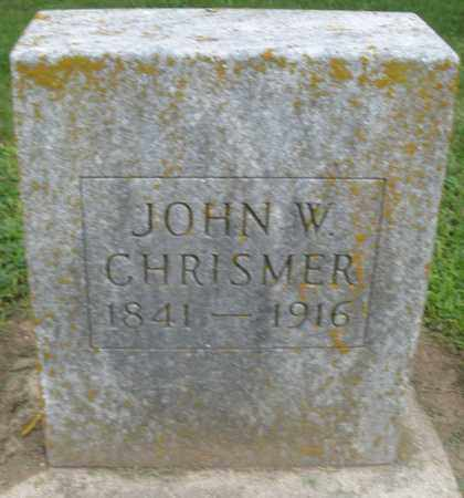 CHRISMER, JOHN W. - Preble County, Ohio | JOHN W. CHRISMER - Ohio Gravestone Photos