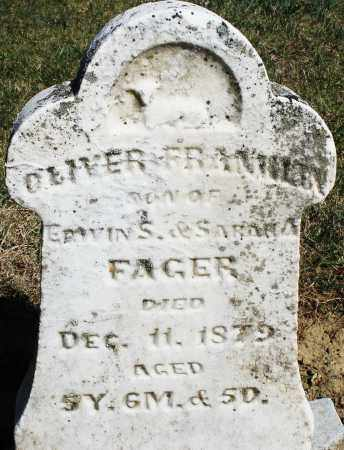 FAGER, OLIVER FRANKLIN - Preble County, Ohio | OLIVER FRANKLIN FAGER - Ohio Gravestone Photos