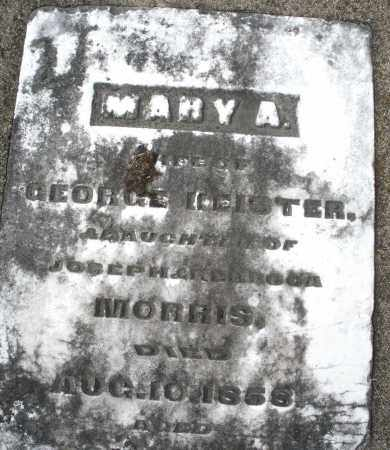 MORRIS KEISTER, MARY A. - Preble County, Ohio | MARY A. MORRIS KEISTER - Ohio Gravestone Photos