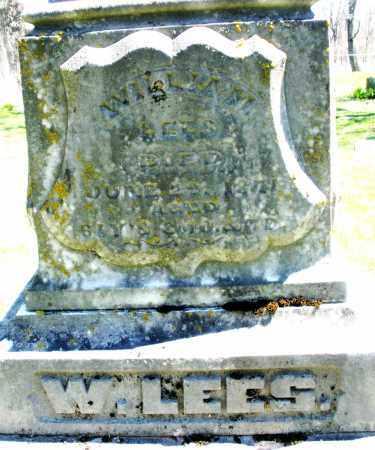 LEES, WILLIAM - Preble County, Ohio | WILLIAM LEES - Ohio Gravestone Photos