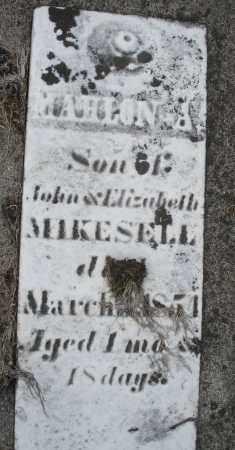 MIKESELL, MAHLON A. - Preble County, Ohio | MAHLON A. MIKESELL - Ohio Gravestone Photos