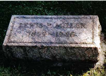 MILLER, LEWIS P. - Preble County, Ohio | LEWIS P. MILLER - Ohio Gravestone Photos