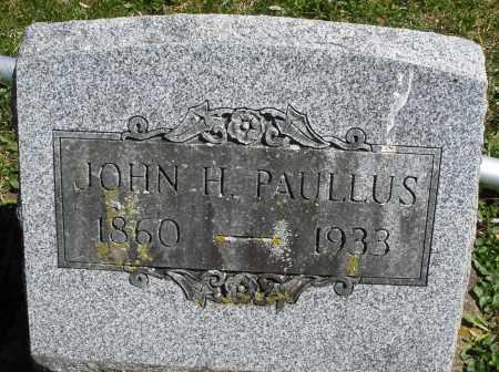 PAULLUS, JOHN H. - Preble County, Ohio | JOHN H. PAULLUS - Ohio Gravestone Photos