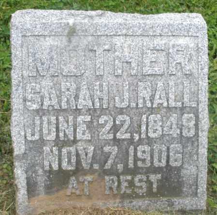 RALL, SARAH J. - Preble County, Ohio   SARAH J. RALL - Ohio Gravestone Photos