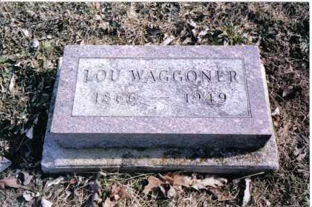 WAGGONER, LOU - Preble County, Ohio | LOU WAGGONER - Ohio Gravestone Photos