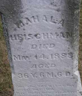 HEISCHMAN, MAHALA - Putnam County, Ohio | MAHALA HEISCHMAN - Ohio Gravestone Photos