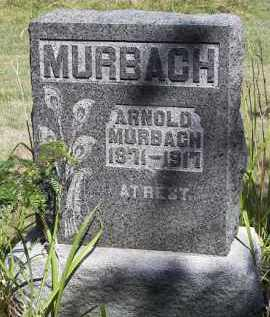MURBACH, ARNOLD - Putnam County, Ohio | ARNOLD MURBACH - Ohio Gravestone Photos