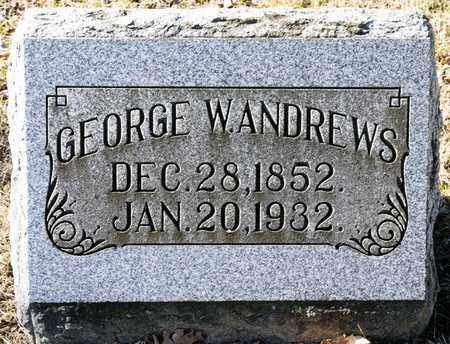 ANDREWS, GEORGE W - Richland County, Ohio | GEORGE W ANDREWS - Ohio Gravestone Photos