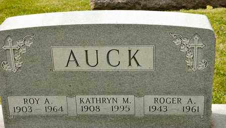 AUCK, ROGER A - Richland County, Ohio   ROGER A AUCK - Ohio Gravestone Photos
