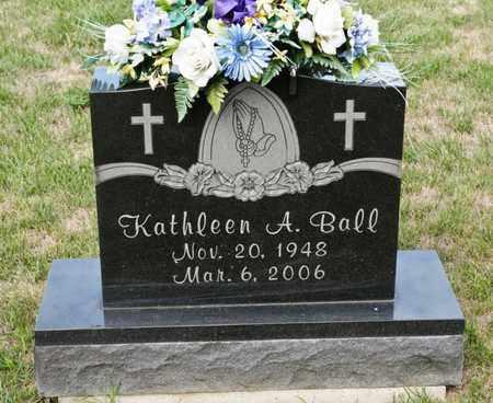 BALL, KATHLEEN A - Richland County, Ohio | KATHLEEN A BALL - Ohio Gravestone Photos