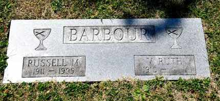 BARBOUR, RUSSELL M - Richland County, Ohio | RUSSELL M BARBOUR - Ohio Gravestone Photos