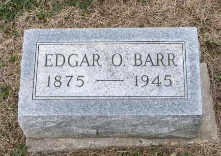 BARR, EDGAR O - Richland County, Ohio | EDGAR O BARR - Ohio Gravestone Photos