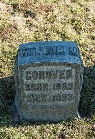 CONOVER, WILLIAM M - Richland County, Ohio | WILLIAM M CONOVER - Ohio Gravestone Photos