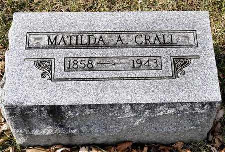 CRALL, MATILDA A - Richland County, Ohio | MATILDA A CRALL - Ohio Gravestone Photos