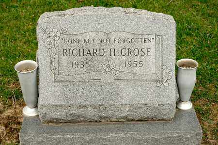 CROSE, RICHARD H - Richland County, Ohio | RICHARD H CROSE - Ohio Gravestone Photos