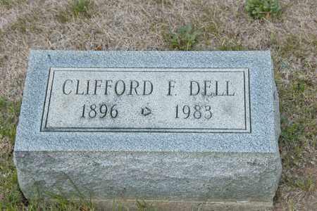 DELL, CLIFFORD F - Richland County, Ohio | CLIFFORD F DELL - Ohio Gravestone Photos