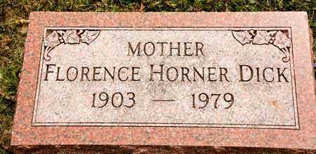 HORNER DICK, FLORENCE - Richland County, Ohio | FLORENCE HORNER DICK - Ohio Gravestone Photos