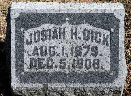 DICK, JOSIAH H - Richland County, Ohio | JOSIAH H DICK - Ohio Gravestone Photos