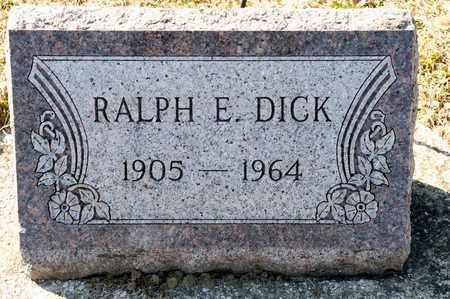 DICK, RALPH E - Richland County, Ohio   RALPH E DICK - Ohio Gravestone Photos