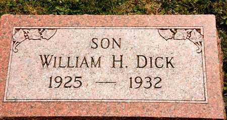 DICK, WILLIAM H - Richland County, Ohio | WILLIAM H DICK - Ohio Gravestone Photos