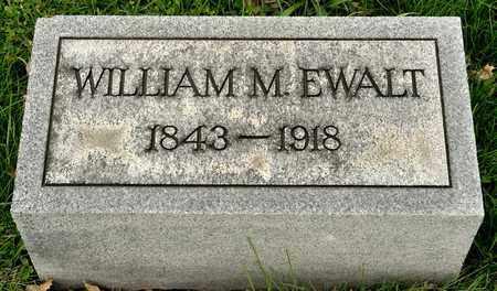 EWALT, WILLIAM M - Richland County, Ohio | WILLIAM M EWALT - Ohio Gravestone Photos