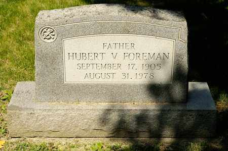 FOREMAN, HUBERT V - Richland County, Ohio | HUBERT V FOREMAN - Ohio Gravestone Photos