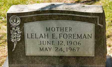 FOREMAN, LELAH E - Richland County, Ohio | LELAH E FOREMAN - Ohio Gravestone Photos