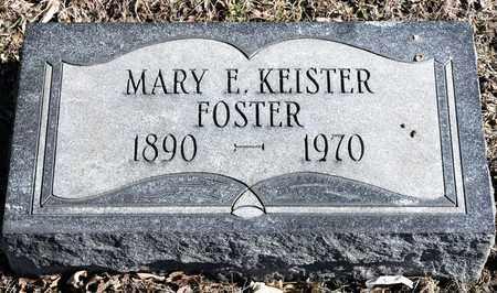 KEISTER FOSTER, MARY E - Richland County, Ohio | MARY E KEISTER FOSTER - Ohio Gravestone Photos
