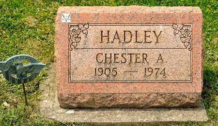 HADLEY, CHESTER A - Richland County, Ohio | CHESTER A HADLEY - Ohio Gravestone Photos