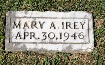 IREY, MARY A - Richland County, Ohio | MARY A IREY - Ohio Gravestone Photos