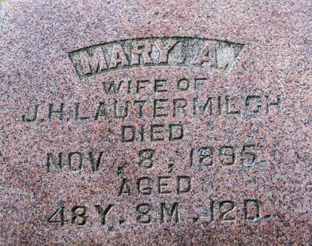 LAUTERMILCH, MARY A - Richland County, Ohio | MARY A LAUTERMILCH - Ohio Gravestone Photos