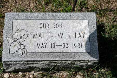 LAY, MATTHEW S - Richland County, Ohio | MATTHEW S LAY - Ohio Gravestone Photos