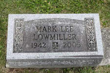 LOWMILLER, MARK LEE - Richland County, Ohio | MARK LEE LOWMILLER - Ohio Gravestone Photos