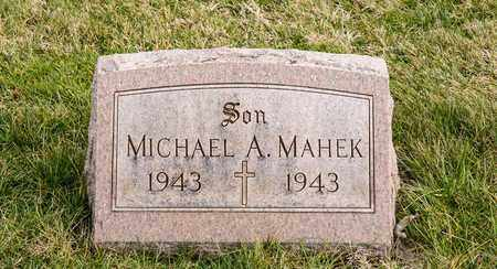 MAHEK, MICHAEL A - Richland County, Ohio   MICHAEL A MAHEK - Ohio Gravestone Photos