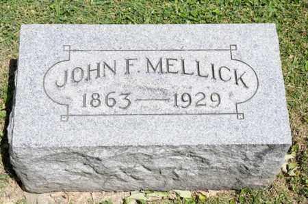MELLICK, JOHN F - Richland County, Ohio   JOHN F MELLICK - Ohio Gravestone Photos