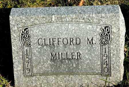 MILLER, CLIFFORD M - Richland County, Ohio | CLIFFORD M MILLER - Ohio Gravestone Photos