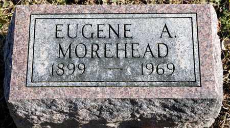 MOREHEAD, EUGENE A - Richland County, Ohio | EUGENE A MOREHEAD - Ohio Gravestone Photos
