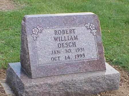 OESCH, ROBERT WILLIAM - Richland County, Ohio | ROBERT WILLIAM OESCH - Ohio Gravestone Photos