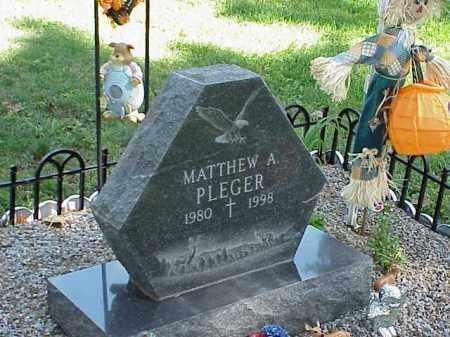 PLEGER, MATTHEW A. - Richland County, Ohio   MATTHEW A. PLEGER - Ohio Gravestone Photos