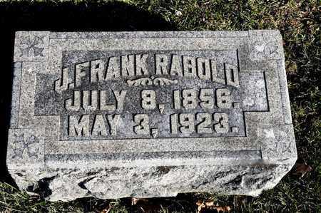 RABOLD, J FRANK - Richland County, Ohio | J FRANK RABOLD - Ohio Gravestone Photos