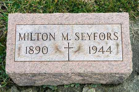 SEYFORS, MILTON M - Richland County, Ohio | MILTON M SEYFORS - Ohio Gravestone Photos